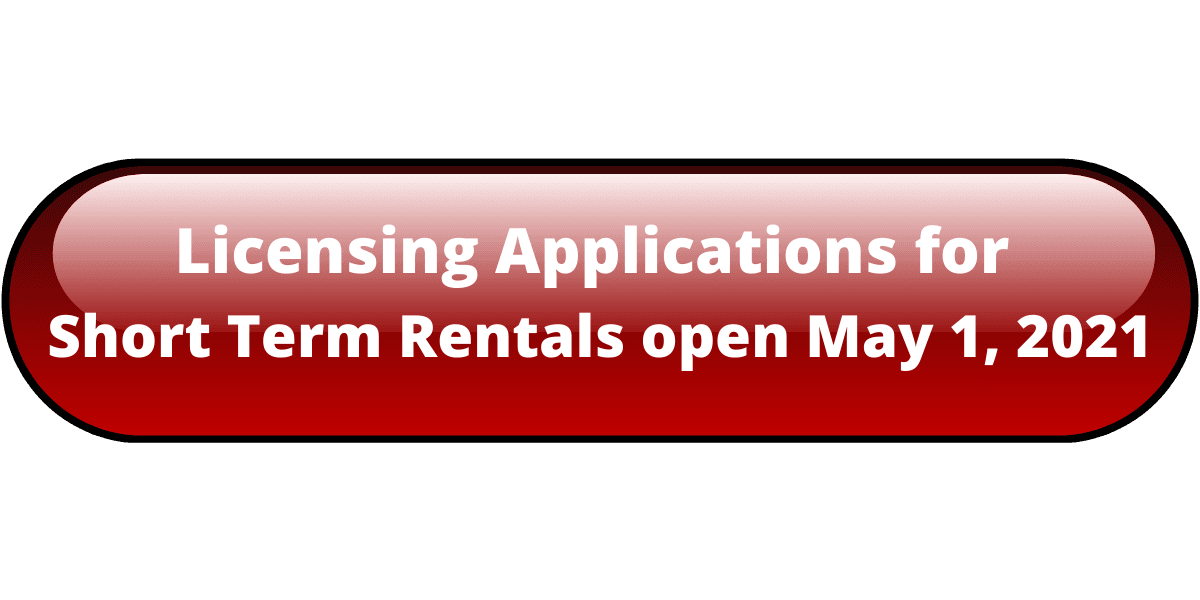 Licensing Applications for Short Term Rentals Open May 1, 2021