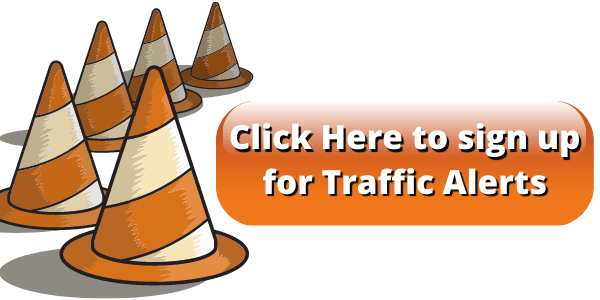 Click Here to sign up for Traffic Alerts Opens in new window